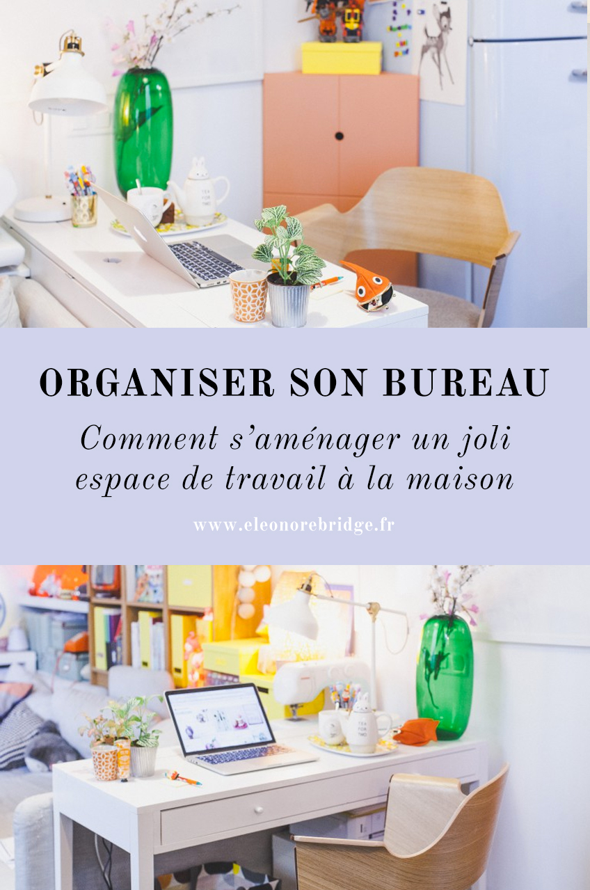 organiser son bureau la maison astuces d co et. Black Bedroom Furniture Sets. Home Design Ideas