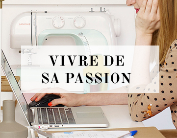 Vivre de sa passion
