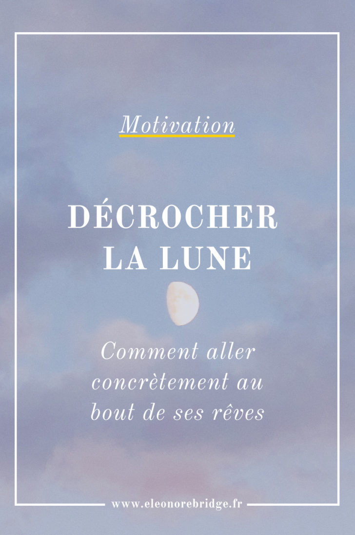 Decrocher La Lune