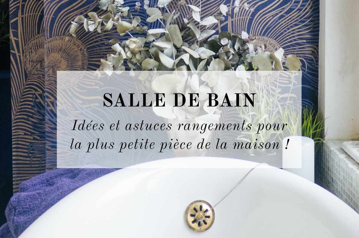 Mes Petites Idees De Rangement Pour La Salle De Bain